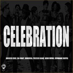 Jermaine Dupri – Celebration (rmx) f. Jagged Edge, Da Brat, Bow Wow, Dondria and Fresco Kane