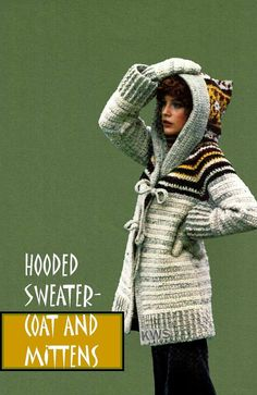Vintage 70's Crochet  Hooded Sweater - Coat  & Mittens - PDF Pattern - INSTANT DOWNLOAD