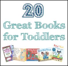 20 Great Books for Toddlers
