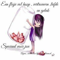 """""""Een flesje vol hoop, vertrouwen, liefde en geluk. Speciaal voor jou."""""""