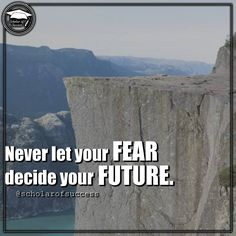 Never let fear run your life. Follow me and check out @scholarofsuccess on Instagram! #motivation