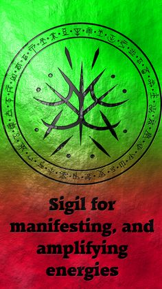 Sigil for Manifesting, and amplifying energies