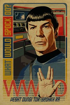 What Would Spock Do? - Star Trek - UncleGertrudes