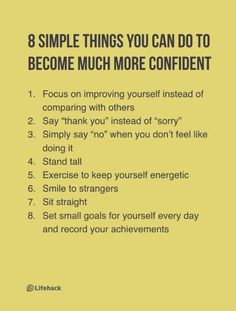 8 Simple Things You Can Do to Become More Confident. Find this Pin and more  on Stuff for me ...