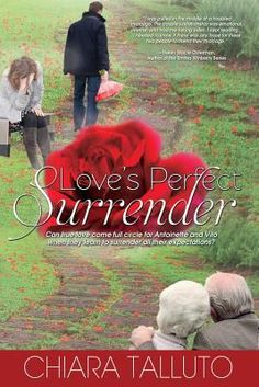 Loves Perfect Surrender by Chiara Talluto