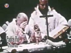 Ultima Misa del Padre Pio de Pietrelcina - YouTube