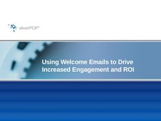 Slideshare of a presentation on welcome email by the Loren McDonald.