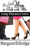 FREE I've Got You to Talk with Me Long Distance Love by Margaret Ethridge