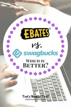 Ebates vs. Swagbucks: Which is better? | online shopping, cash back, earn money online, save money, online coupons, coupon codes