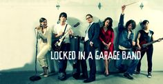 Locked in a Garage Band | In case of Emergency: Lock, Rock and Roll!