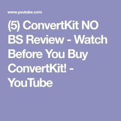 (5) ConvertKit NO BS Review - Watch Before You Buy ConvertKit! - YouTube