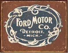 One of the webs largest selection of Ford licensed signs. Our reproduction signs replicate the history of the Ford Motor Company back to its early days. We have the sign for the Ford fan and collector. Henry Ford, Ford Motor Company, Ford Trucks, Pickup Trucks, Jeep Pickup, Pickup Camper, Ford 4x4, Car Ford, Lifted Trucks