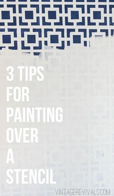 3 Tips for Painting Over A Stencil