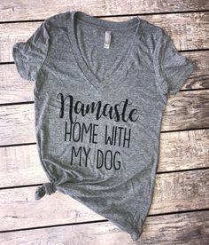 Namaste home with my dog (v-neck)