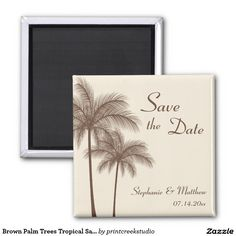 Brown Palm Trees Tropical Save the Date 2 Inch Square Magnet
