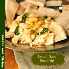 Try Lemon Sage Bean Dip for your next gathering - or delight your family for dinner.  complete instructions @loavesanddishes.net