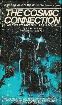 Cosmic Connection: An Extraterrestrial Perspective: Carl Sagan Carl Sagan, Sci Fi Books, My Books, Demon Eyes, Isaac Asimov, Living Off The Land, Quantum Mechanics, Greatest Adventure, Nonfiction