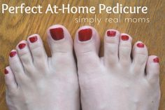 perfect pedicure at home!