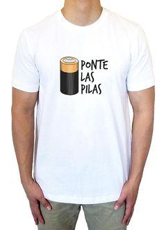 95754fe55e Ponte Las Pilas, Custom Mens Shirt, Tee Shirt, Statement Tshirt, White T- shirt, Spanish Saying, Spanglish, Regalo Perzonalisado