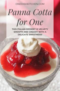 This classic panna cotta recipe is made with just a few simple ingredients. This Italian dessert is velvety smooth and creamy with a delicate sweetness. Indulge yourself with this easy to make decadent single serving dessert. Single Serve Desserts, Single Serving Recipes, Individual Desserts, Dessert Dishes, Dessert Bowls, Easy Panna Cotta Recipe, Cranberry Jam, Slushie Recipe, Summer Dessert Recipes