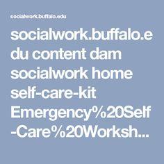 Socialwork.buffalo.edu Content Dam Socialwork Home Self Care Kit Emergency%