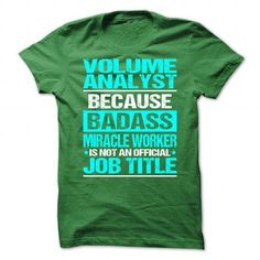 Awesome Shirt For Volume Analyst T Shirts, Hoodie Sweatshirts