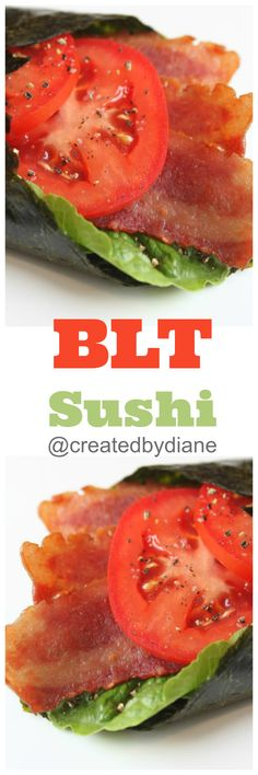 this fun sushi is not made with fish, it's made with bacon, lettuce, and tomato