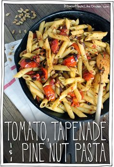 All you need is tapenade, some cherry tomatoes, and some pine nuts and you end up with this glorious vegan pasta dish.