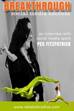 Breakthrough Social Success: An Interview with Social Media Spark Peg Fitzpatrick