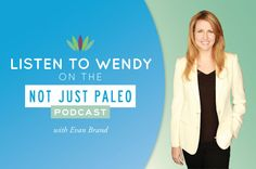 Listen to Wendy on the Not Just Paleo Podcast with Evan Brand.! She interprets his hair mineral analysis. Is he toxic??