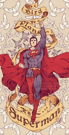 It's Superman, duh!!