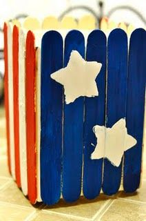 July 4th Kids Craft:  Red, White, & Blue Container *OJ or Milk Container *Paints *Brushes *Jumbo Craft Sticks *Glue/glue gun *Star stencil ~Cut top off oj/milk container (same height as craft sticks). ~Paint sticks: 6 red, 4 white & 10 blue ~Glue sticks vertically on container. Make 2 sides blue. Alternate red & white sticks on other sides.  ~Paint white stars on the blue sides