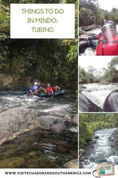 Things to do in Mindo: Tubing - Visit Ecuador and South America Latin America, South America, Stuff To Do, Things To Do, Spanish Speaking Countries, Close Encounters, Galapagos Islands, Just Dream, How To Speak Spanish