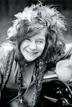 Janis Joplin. I think this is the best pic of her I have ever seen. She looks so happy.