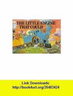 The Little Engine That Could Pop-up (9780448189635) Watty Piper, Richard Walz , ISBN-10: 0448189631  , ISBN-13: 978-0448189635 ,  , tutorials , pdf , ebook , torrent , downloads , rapidshare , filesonic , hotfile , megaupload , fileserve