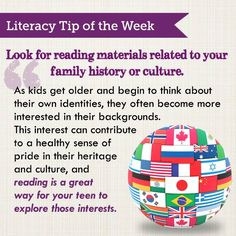 Literacy Tip - Look for reading material related to your family history or culture. #teens #literacy #books