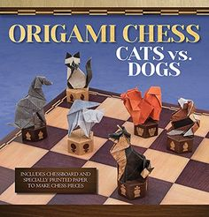 Origami Chess: Cats vs. Dogs by Roman Diaz http://www.amazon.ca/dp/1626861714/ref=cm_sw_r_pi_dp_SXWKvb0T4RJWB
