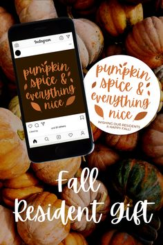 How can you keep resident retention this fall? Try this resident fall gift! Attach this tag to anyhting pumpkin flavored or a mini pumpkin, and make your residents feel loved this fall!  #residentretention #fallgiftidea