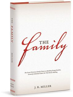 The Family (Formerly Titled 'Home-Making') $20.00