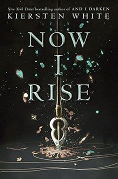 Now I Rise by Kiersten White- The highly anticipated, mind-blowing New York Times bestselling sequel to Kiersten White's New York Times bestseller, AND I DARKEN --the series that reads like HBO's Game of Thrones . if it were set in the Ottoman Empire. Book Quotes Love, I Love Books, Good Books, Books To Read, Deep Books, Science Fiction, Beautiful Book Covers, Mystery, Romance