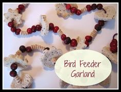 The Chocolate Muffin Tree: Bird Feeder Garland
