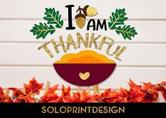 Thanksgiving Day svg cut file I am Thankful. Vector thanksgiving clipart, Thanksgiving wording svg. It is cuttable - svg file for Cricut and Silhouette dxf. Its also printable - suits for home custom printers - png, pdf files.  ZIP folder contains SVG, PNG, DXF, PDF files. Background image is NOT included.  PLEASE FEEL FREE to contact me for HELP and SUPPORT in case of experiencing any issues with the files.