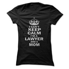 I am a Lawyer and a Mom T Shirt, Hoodie, Sweatshirt. Check price ==► http://www.sunshirts.xyz/?p=143093