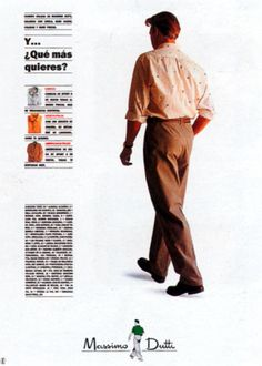 Read more: https://www.luerzersarchive.com/en/magazine/print-detail/13441.html What more do you want? (Four-page ad for a chain of menswear stores.) Tags: JWT (J. Walter Thompson), Barcelona,Fernando Macia,Fidel del Castillo,Augusto Robert,Massimo Dutti