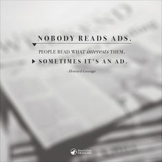 #HowardGossage #Advertising #ContentMarketing #Quoteoftheday #WiseWordsWednesday