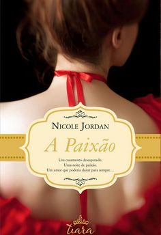 Nicole Jordan - A Paixão