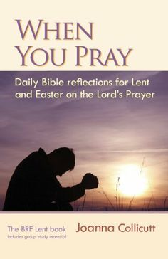 When You Pray by Joanna Collicutt. $13.57. Publisher: BRF (November 23, 2012). Publication: November 23, 2012