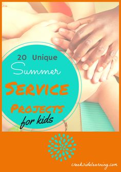 20 Summer Service Projects for Kids. #6 is my favorite. My kids can't wait to do this!