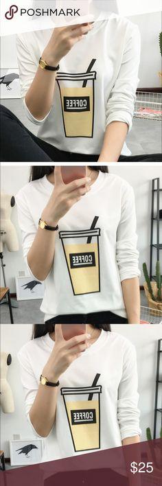 Black Friday Sale! white coffee shirt Cute white coffee shirt Tops
