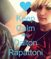 Keep calm and Dalton Rapattoni!!!!!!!! na, I wont keep calm!!!!!!!!!!